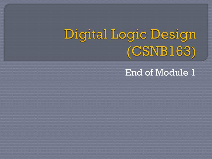 Digital Logic Design (CSNB163)
