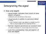 interpreting the signal