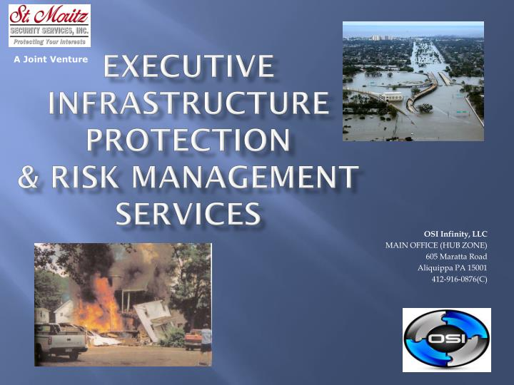 Executive infrastructure protection risk management services