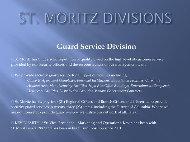 ST. MORITZ DIVISIONS