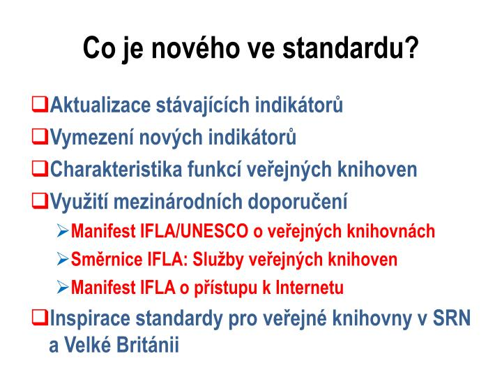 Co je nového ve standardu?