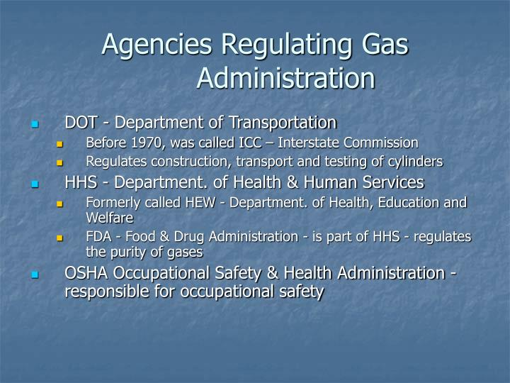 Agencies Regulating Gas Administration