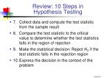 review 10 steps in hypothesis testing1