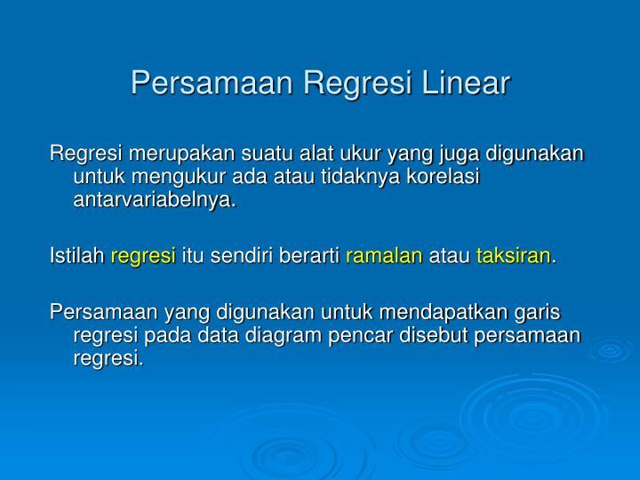 Persamaan Regresi Linear