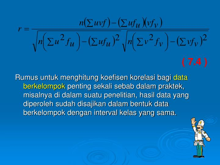 Rumus untuk menghitung koefisen korelasi bagi