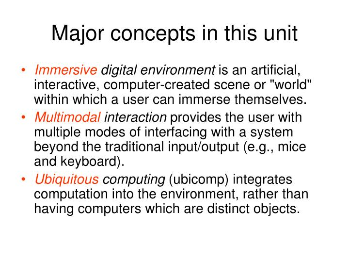 Major concepts in this unit