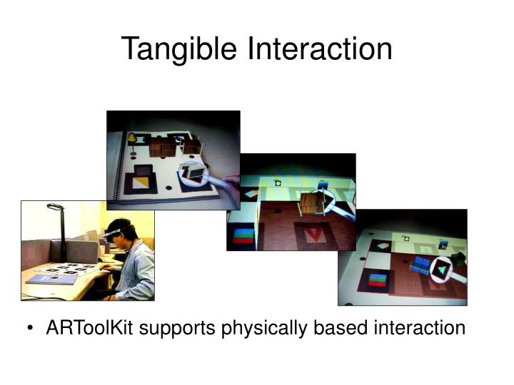 Tangible Interaction