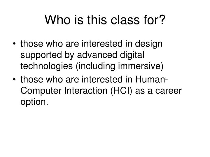 Who is this class for?