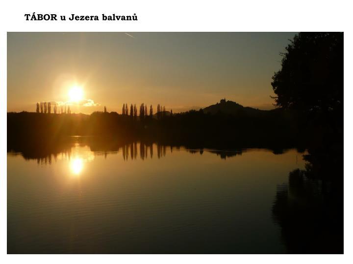 TÁBOR u Jezera balvanů