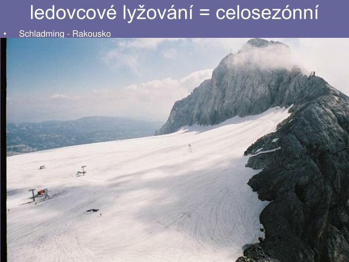 ledovcové lyžování = celosezónní