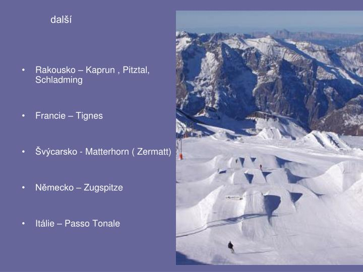 Rakousko – Kaprun , Pitztal, Schladming