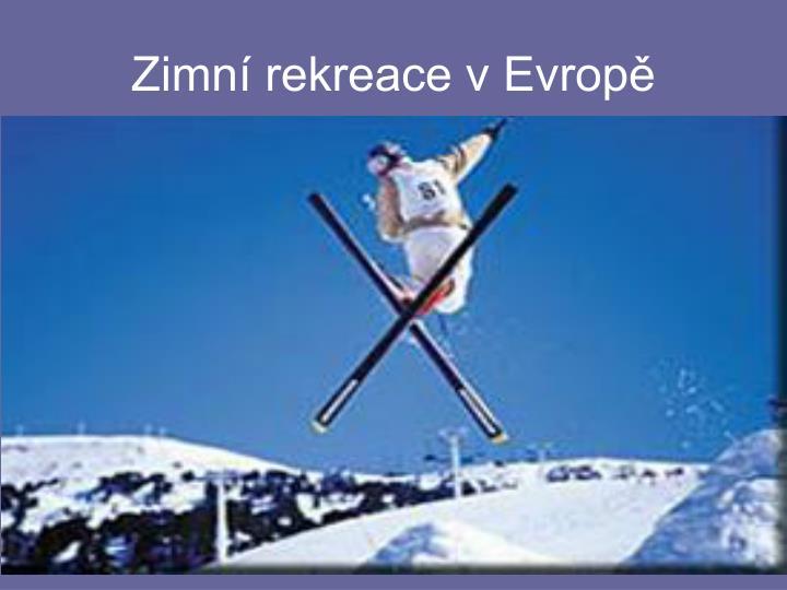 Zimn rekreace v evrop