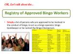 registry of approved bingo workers