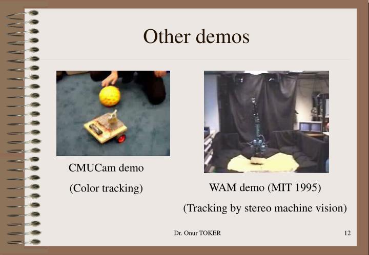 Other demos