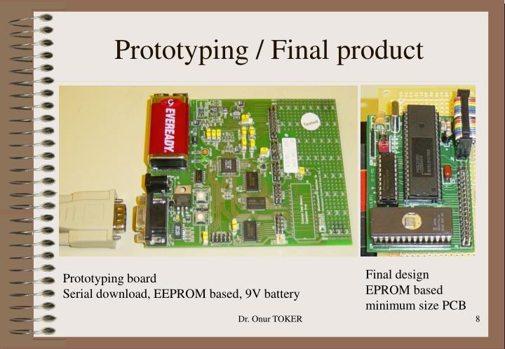 Prototyping / Final product