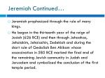 jeremiah continued
