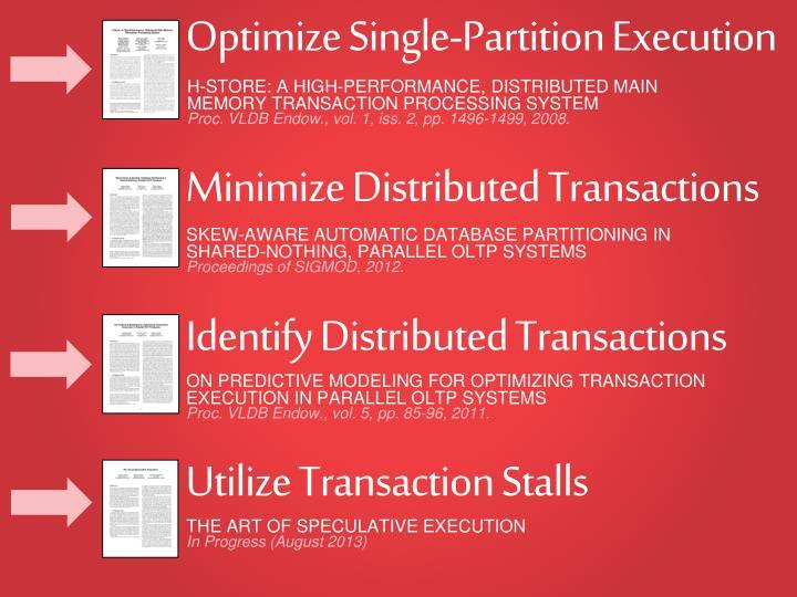 Optimize Single-Partition Execution