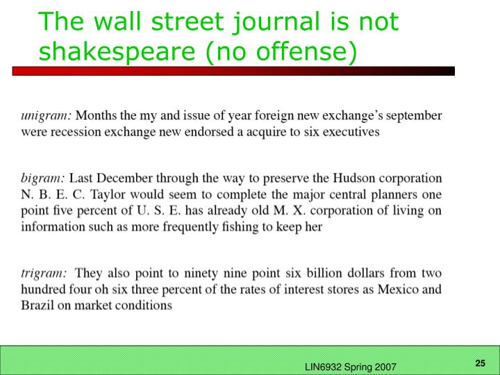 The wall street journal is not shakespeare (no offense)