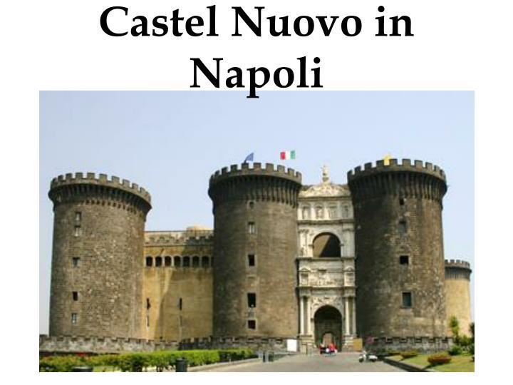 Castel Nuovo in Napoli