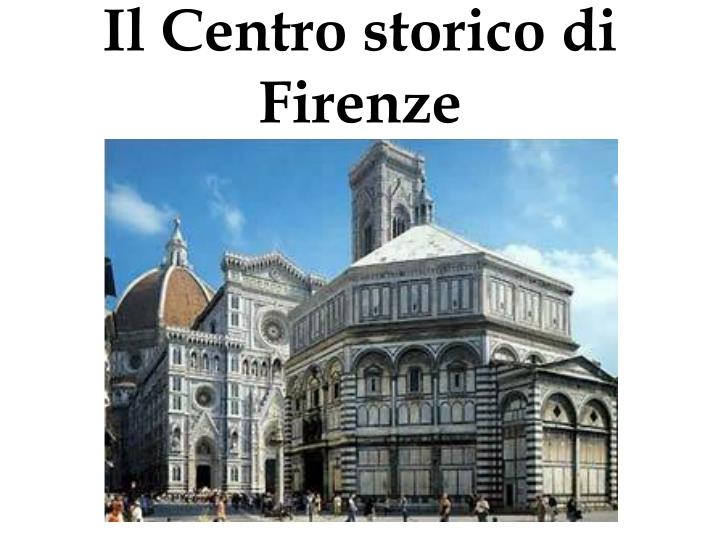 Il Centro storico di Firenze