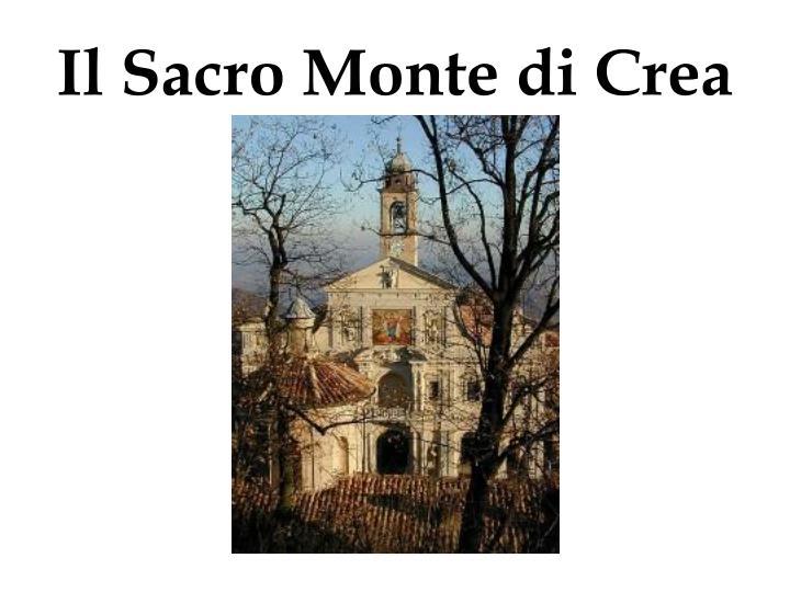 Il Sacro Monte di Crea