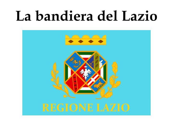 La bandiera del Lazio