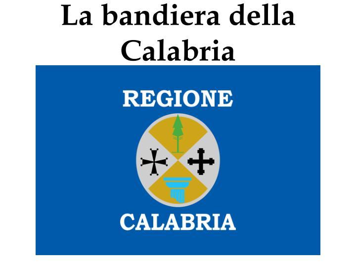 La bandiera della Calabria