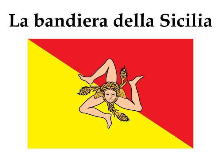 La bandiera della Sicilia