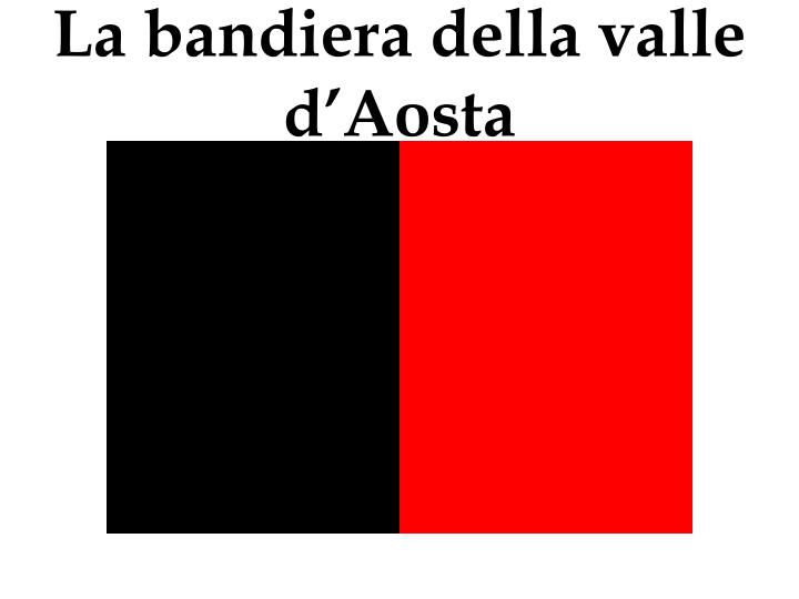 La bandiera della valle d'Aosta