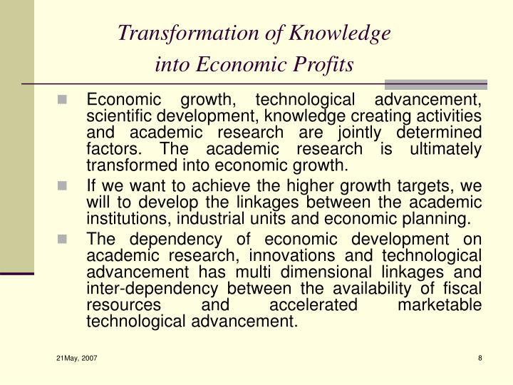 Transformation of Knowledge into Economic Profits