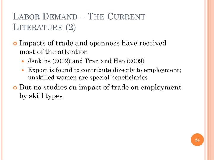 Labor Demand – The Current Literature (2)