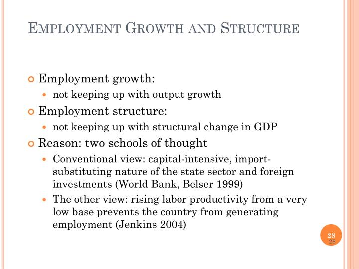 Employment Growth and Structure