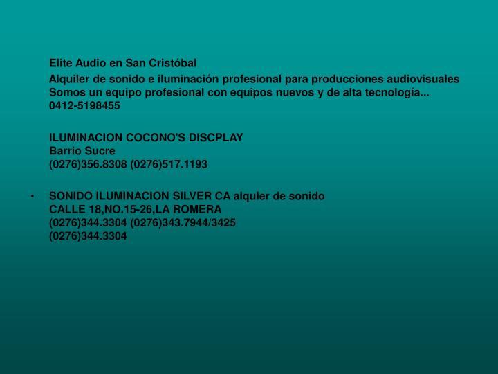 Elite Audio en San Cristóbal