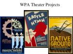 wpa theater projects