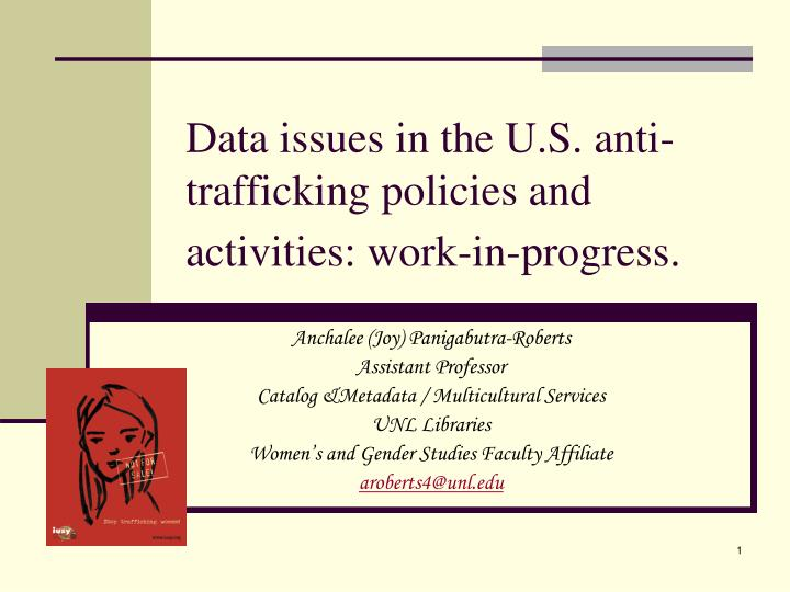 data issues in the u s anti trafficking policies and activities work in progress n.