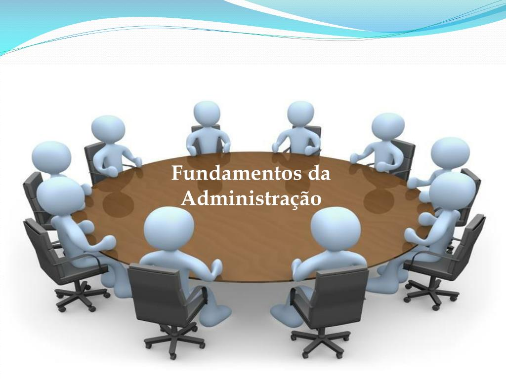 Ppt Fundamentos Da Administração Powerpoint Presentation