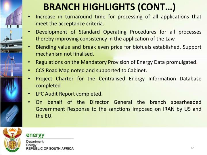 BRANCH HIGHLIGHTS (CONT…)