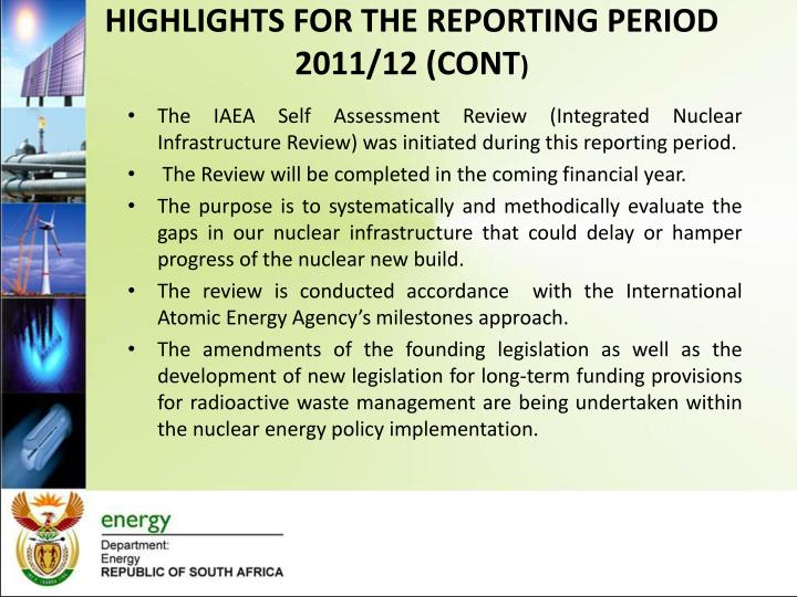 HIGHLIGHTS FOR THE REPORTING PERIOD 2011/12 (CONT