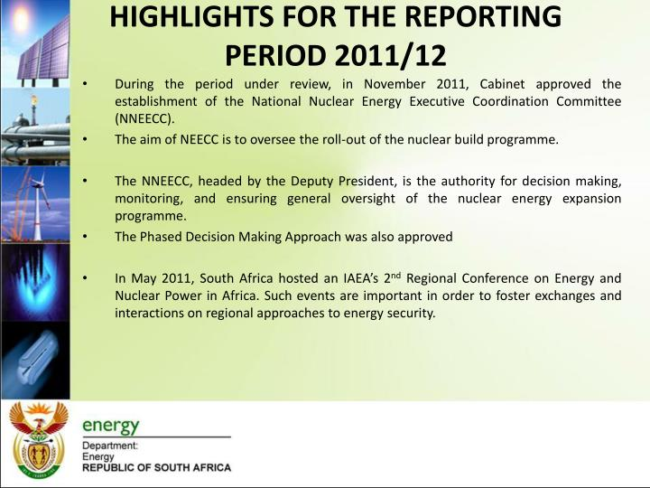 HIGHLIGHTS FOR THE REPORTING PERIOD 2011/12
