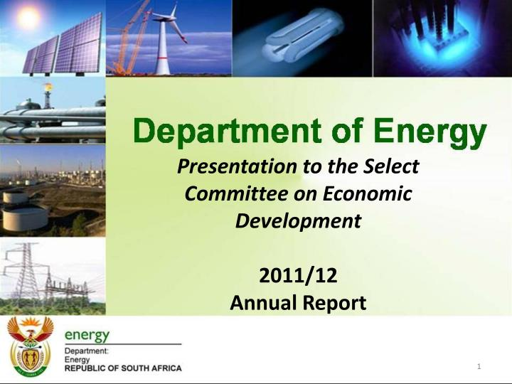 Presentation to the Select Committee on Economic Development