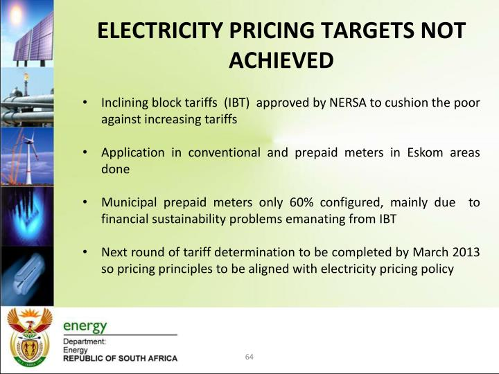 ELECTRICITY PRICING TARGETS NOT ACHIEVED