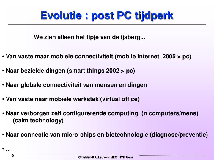 Evolutie : post PC tijdperk
