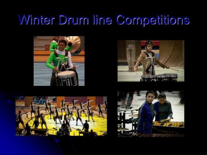 Winter drum line competitions