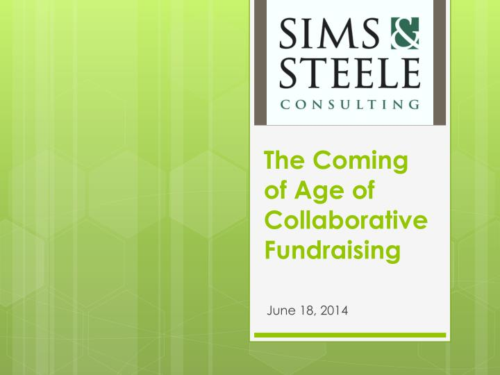 the coming of age of collaborative fundraising n.