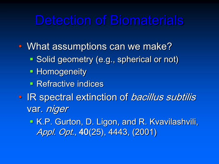 Detection of Biomaterials