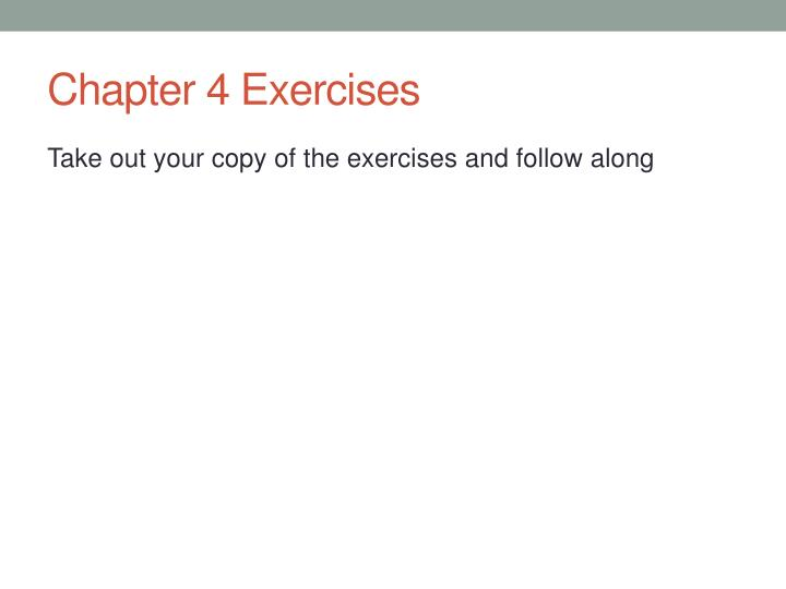 Chapter 4 Exercises
