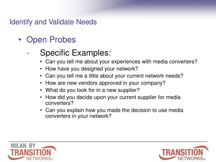 Identify and Validate Needs
