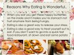 reasons why eating is wonderful