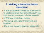 2 writing a tentative thesis statement