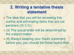 2 writing a tentative thesis statement1